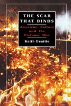 The Scar That Binds: American Culture and the Vietnam War