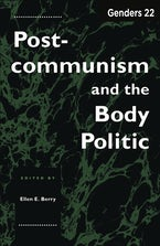 Genders 22: Postcommunism and the Body Politic