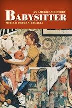Babysitter: An American History