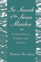 In Search of the Swan Maiden: A Narrative on Folklore and Gender