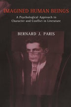 Imagined Human Beings: A Psychological Approach to Character and Conflict in Literature