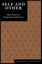 Self and Other: Object Relations in Psychoanalysis and Literature