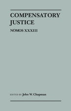 Compensatory Justice: Nomos XXXIII